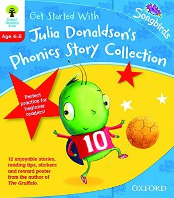 Oxford Reading Tree Songbirds: Levels 1+ and 2: Get Started With Julia Donaldson's Phonics Story Collection: Amazon.co.uk: Julia Donaldson, ...