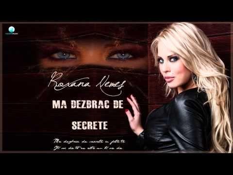 Roxana Nemes - Ma Dezbrac De Secrete (New Single) - YouTube