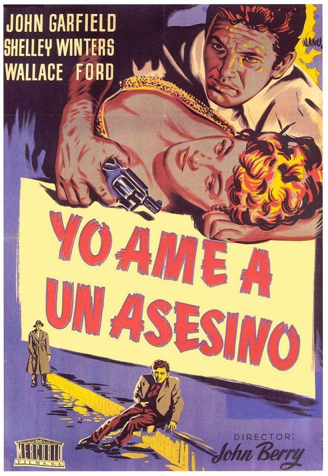 """Yo amé a un asesino (1951) """"He Ran All the Way"""" de John Berry - tt0043625"""