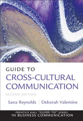 Guide to Cross-Cultural Communications (2nd Edition) (Guide to Series in Business Communication)