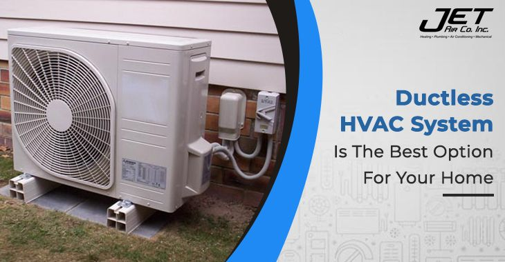 Ductless Hvac System Is The Best Option For Your Home In 2020