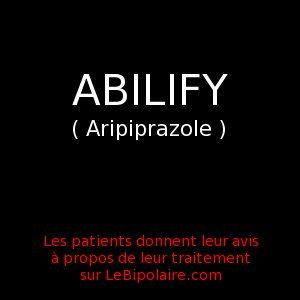 Voir les avis des bipolaires sur Abilify et les autres traitements pour les troubles bipolaires