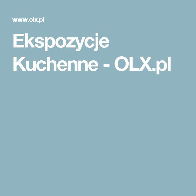 Ekspozycje Kuchenne - OLX.pl