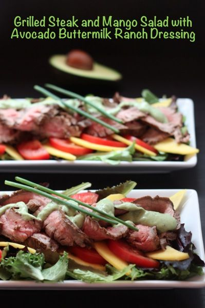 Grilled Steak and Mango Salad with Avocado Buttermilk Ranch Dressing ...