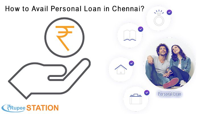 If You Are Applying For The Personal Loan In Chennai It Is The Best Chance To Apply For Personal Loan From The Rupeestation With A Personal Loans Person Loan