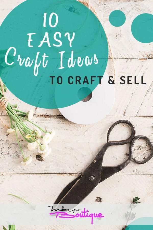 10 Easy Craft Ideas To Make And Sell Online For A Profit Hobby