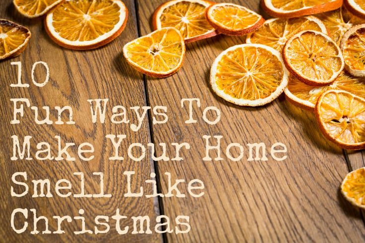 10 fun ways to make your home smell like christmas house smells so good pinterest awesome. Black Bedroom Furniture Sets. Home Design Ideas