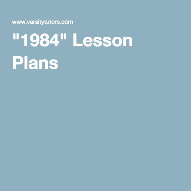 """""""1984"""" Lesson Plans"""