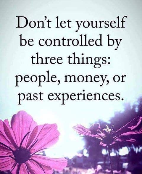 Don't be controlled