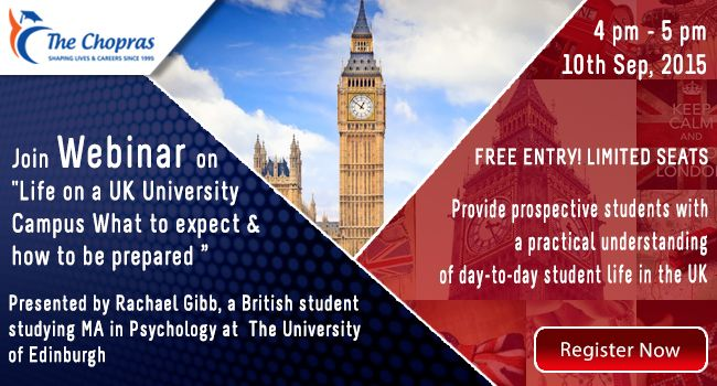 What kind of campus life do you expect as an international student in ‪#‎UK‬ University? Find answers to this and many more questions at ‪#‎TheChopras‬ Webinar on Thursday 10th Sept 2015. Pre-registration mandatory https://attendee.gotowebinar.com/register/7797569707384792066