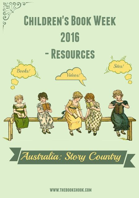 Resources for Children's Book Week 2016 - Australia: Story Country  - books, videos, websites