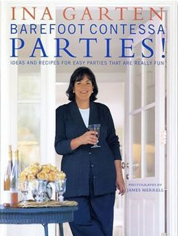 Barefoot Contessa Parties!...I loved this cookbook. Had it for years then it was lost in the move. Maybe my hubby will see this and surprise me!