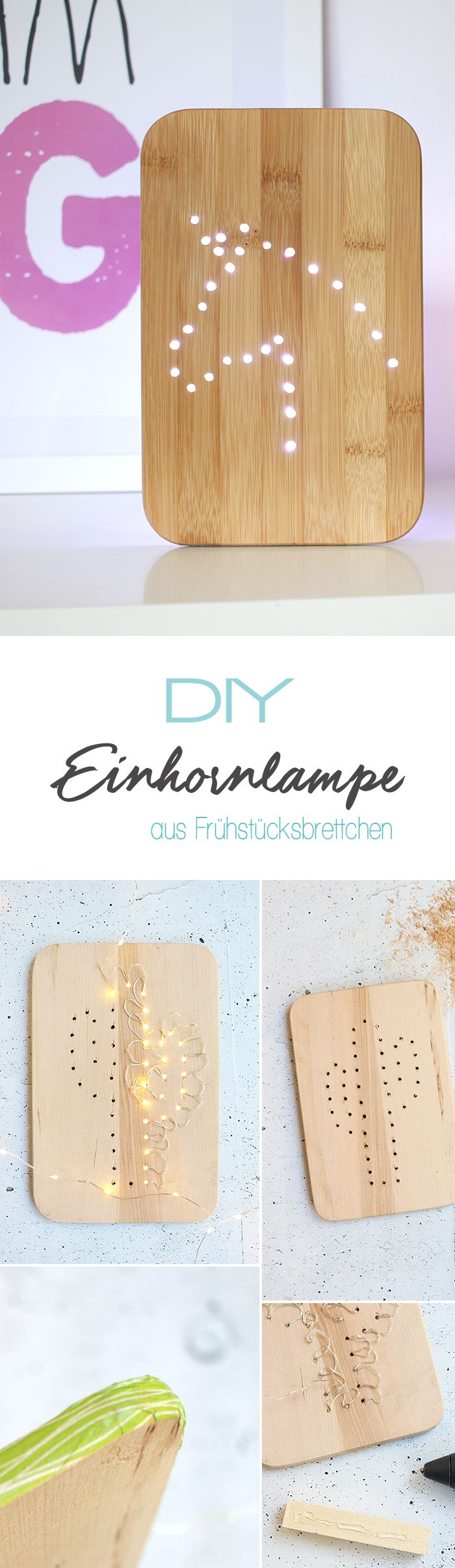 Diese DIY Lampe ist ein tolles Geschenk für alle Einhorn Fans und lässt sich ganz leicht aus einem Frühstücksbrettchen selber machen. Perfekte Geschenkidee für Kinderzimmer von Mädchen, entdeckt bei gingeredthings.de