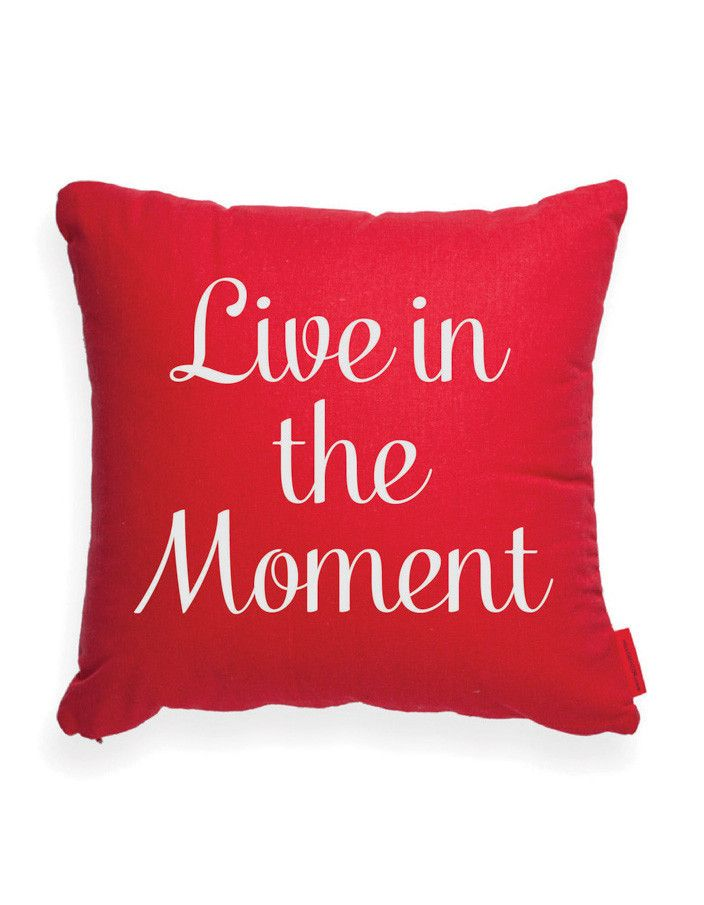 live in the moment throw pillow words quotes wordart typography colors