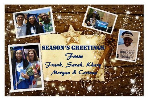 Season's Greetings From Frank, Sarah, Khary, Morgan and Corinne!! - https://www.facebook.com/Franklin.Delano.Williams.Page/photos/a.312316988791117.71004.218192054870278/1311720532184086/?type=3&theater