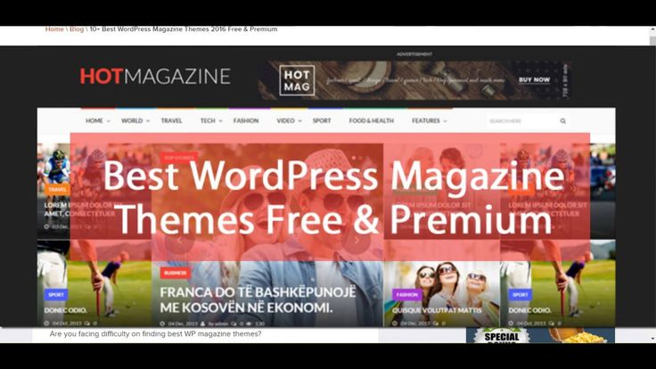 Today, In this post we have picked up best responsive free magazine WordPress themes for news and editorial websites or blogs, as you know WordPress is the best CMS program for you to build a personal blog or online magazine websites.