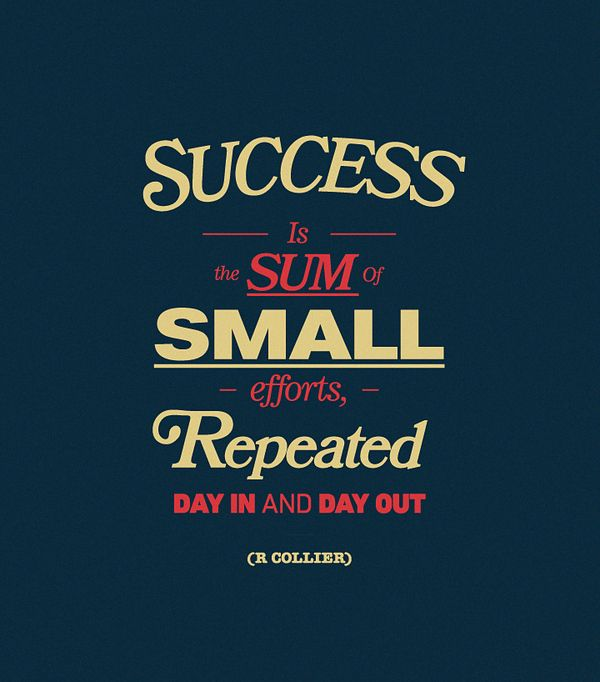 success is the sum: Successquot, Success Quotes, The Biggest Loser, Workout Motivation, True Words, Daily Motivation, Small Effort, Inspiration Quotes, Poster Quotes