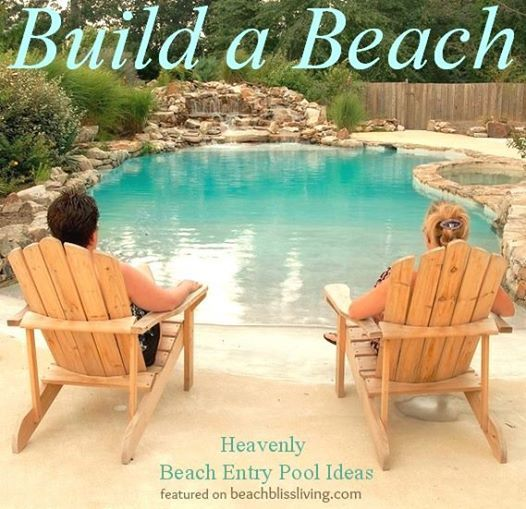 Beach Bliss Living with a Beach Entry Pool: http://beachblissliving.com/heavenly-beach-entry-pool-ideas/