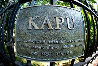 """Kapu refers to the ancient Hawaiian code of conduct of laws & regulations. The kapu system was universal in lifestyle, gender roles, politics, religion, etc. An offense that was kapu was often a corporal offense, but also often denoted a threat to spiritual power. Kapus were strictly enforced. Breaking one, even unintentionally, often meant immediate death, Koʻo kapu.  The Hawaiian word kapu is usually translated as """"forbidden"""", though it also carries the meanings of """"sacred"""", or """"holy""""."""