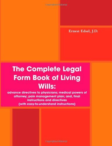 The Complete Legal Form Book of Living Wills  advance directives to  physicians  medical powers of attorney  pain management plan  and  final  instructions  Best 20  Power of attorney form ideas on Pinterest   Power of  . Florida Statute Living Will Form. Home Design Ideas