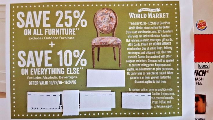 WORLD Market COST Plus COUPON Save 25 % FURNITURE 10% Everything ELSE Holiday $$