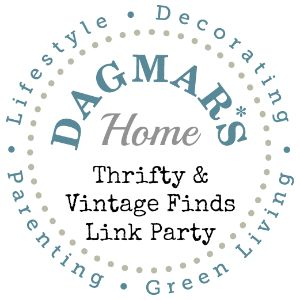 "weekly ""Thrifty & Vintage Finds"" Link Party on Dagmar's Home. DagmarBleasdale.com #thrifting #frugal #vintage"