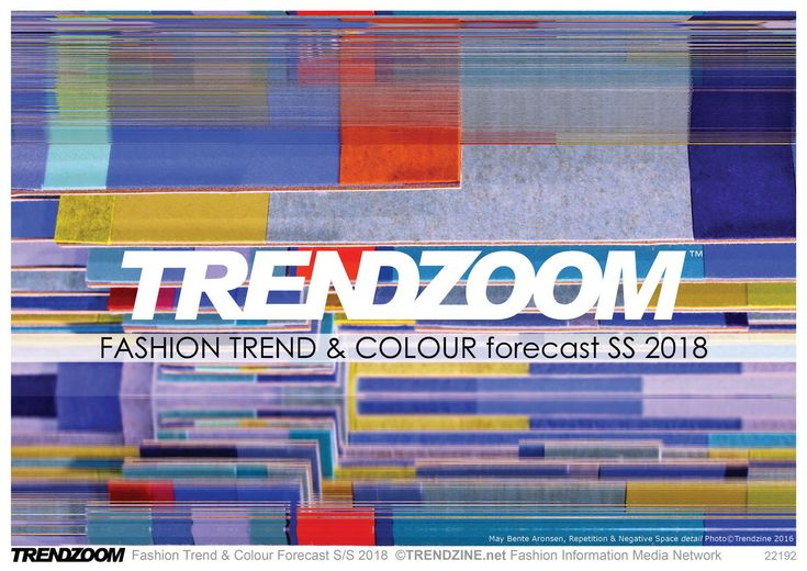 Fashion Trend & Colour forecast SS 2018 This exciting introduction to the new season brings together original multidisciplinary research and detailed catwalk analysis.