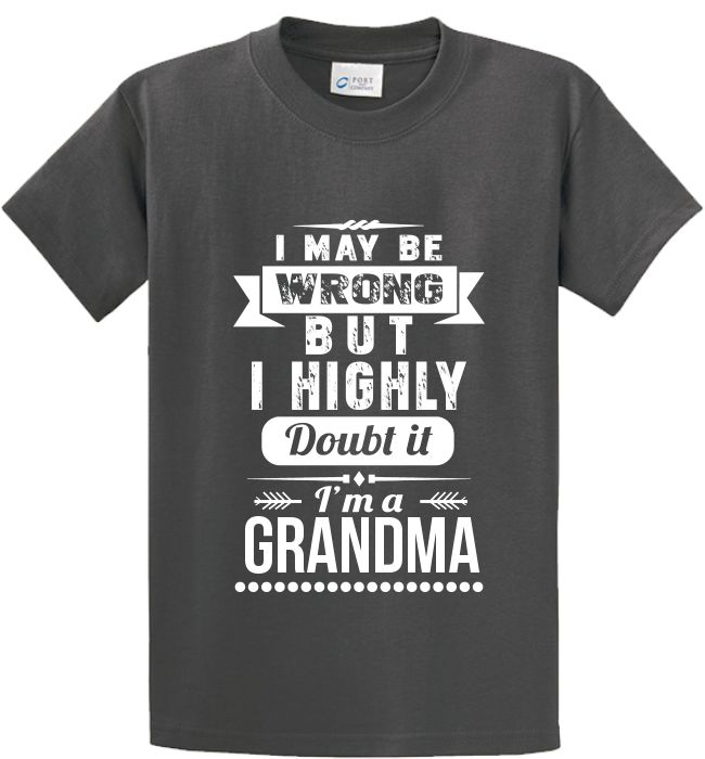 Quality GrandmaTee/Hoodies..  http://smartteeshirt.com/as160/ Made just for you! Made in USA Fast Shipping! Great Grandparents gifts.In Stock. Can Ship Today..Get yours today.