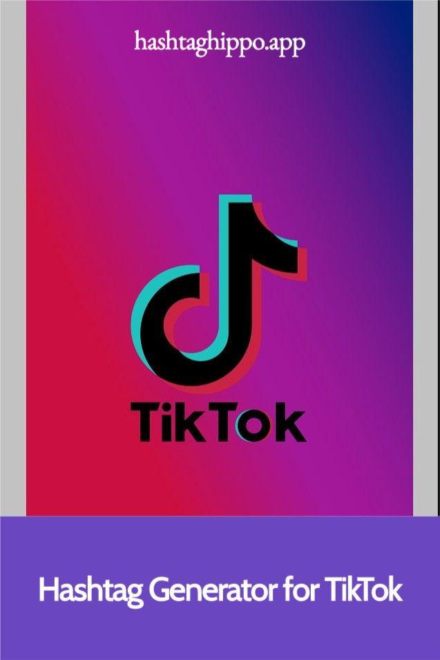 Hashtag Generator For Tiktok Hashtag Generator Content Marketing Hashtags