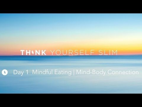 Ultimate Hypnosis for Weight Loss: NEW Day 1 Think Yourself Slim Meditation and Hypnotherapy (2016) - YouTube