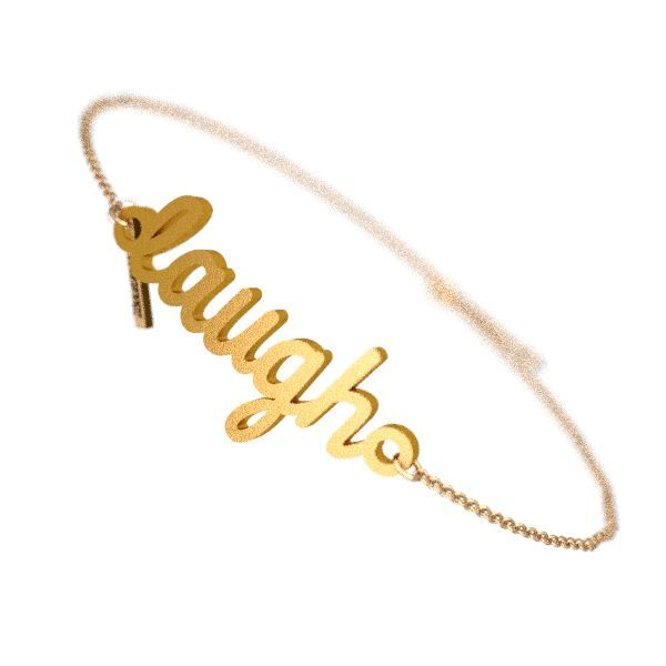 Laugh Script Bracelet - Zazzy
