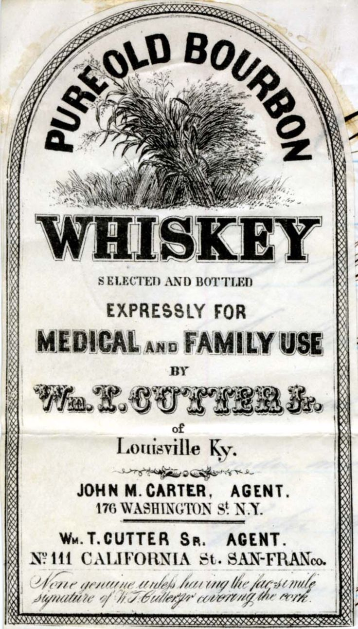 """Old whiskey label, """"expressly for medical and family use ..."""