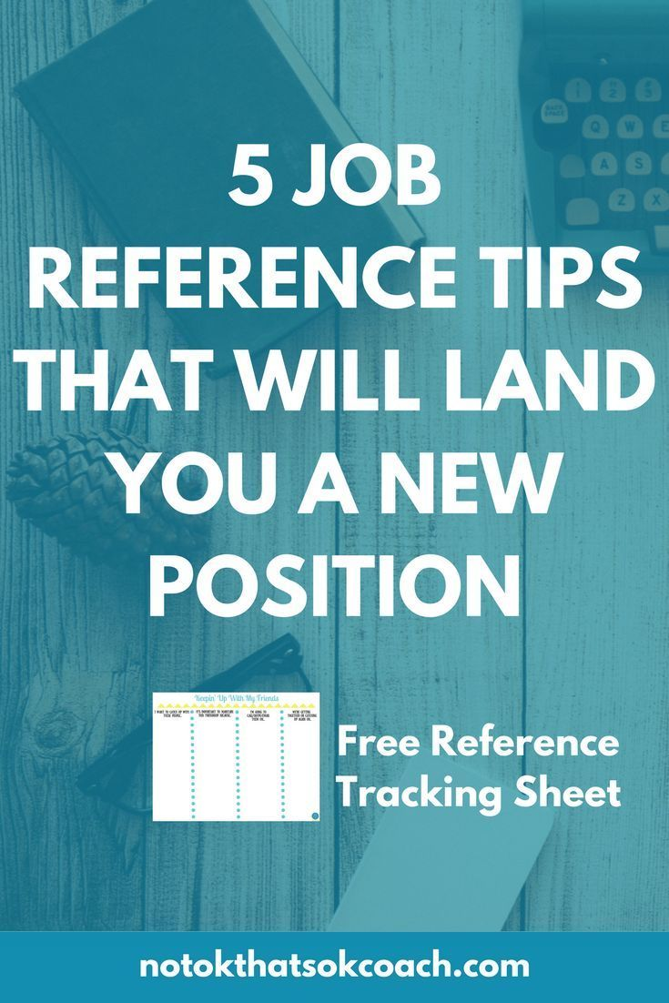 5 Job Reference Tips That Will Land You a New Position Click to check out the tips and download your free reference letter cheat sheets Pin for later