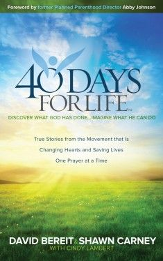 40 Days For Life: Discover What God Has Done