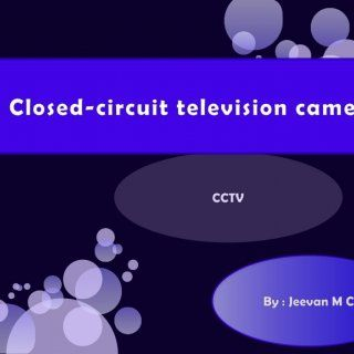 CCTV Closed-circuit television cameras By : JeevanM C   Closed-circuit television cameras   Topics of Presentation Types Introduction Applications ADVAN. http://slidehot.com/resources/cctv-presentation-by-jeevan-mc-sullia.11179/