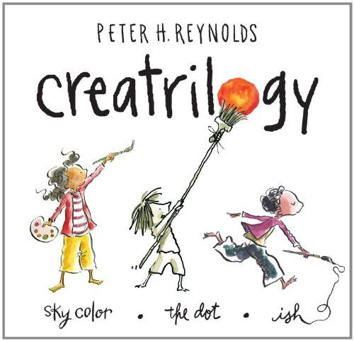 Creatrilogy, Box Set (Dot, Ish, Sky Color) by Peter H. Reynolds: Not only for kids, the power of original thinking! #Books #Kids #Learning #Original_Thinking #Creativity