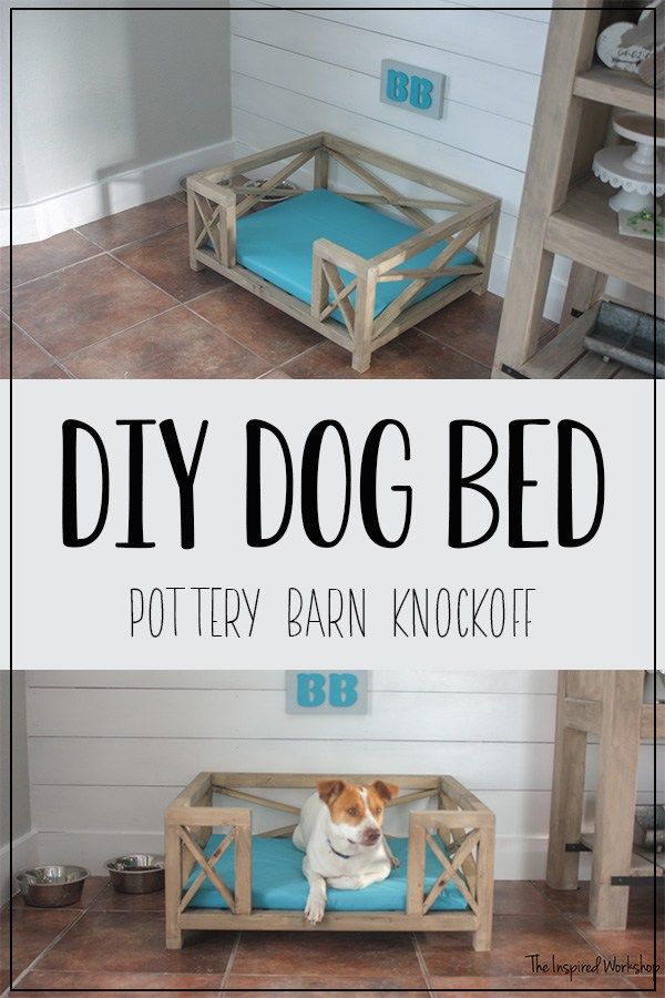 Diy Dog Bed Pottery Barn Knockoff This Adorable X Frame Has The Cutest Farmhouse Charm Complete Tutorial Showing How To Build And