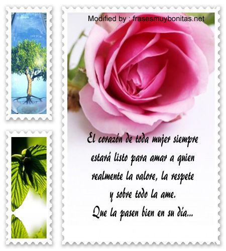 los mejores mensajes y tarjetas por el dia de la mujer,descargar bonitas dedicatorias por el dia de la mujer: http://www.frasesmuybonitas.net/maravillosas-frases-por-el-dia-de-la-mujer/