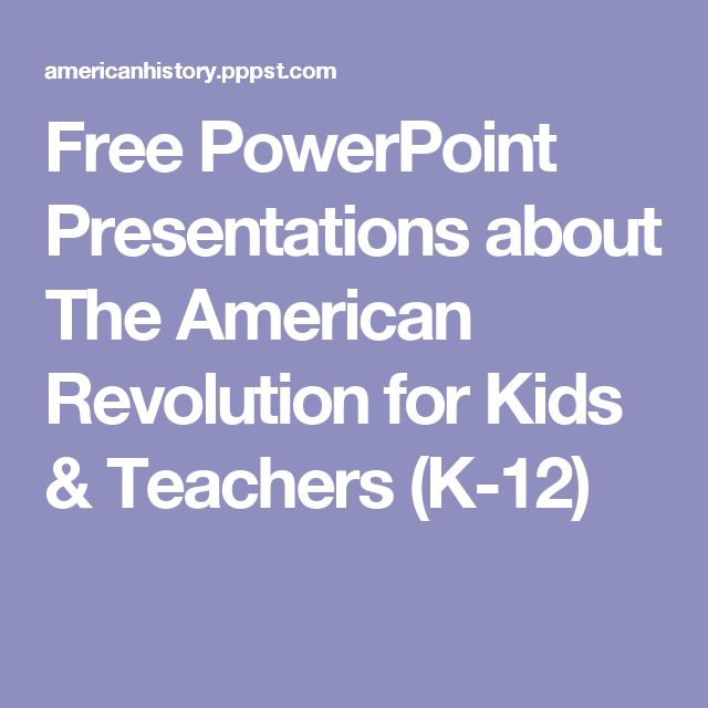 Free PowerPoint Presentations about The American Revolution for Kids & Teachers (K-12)