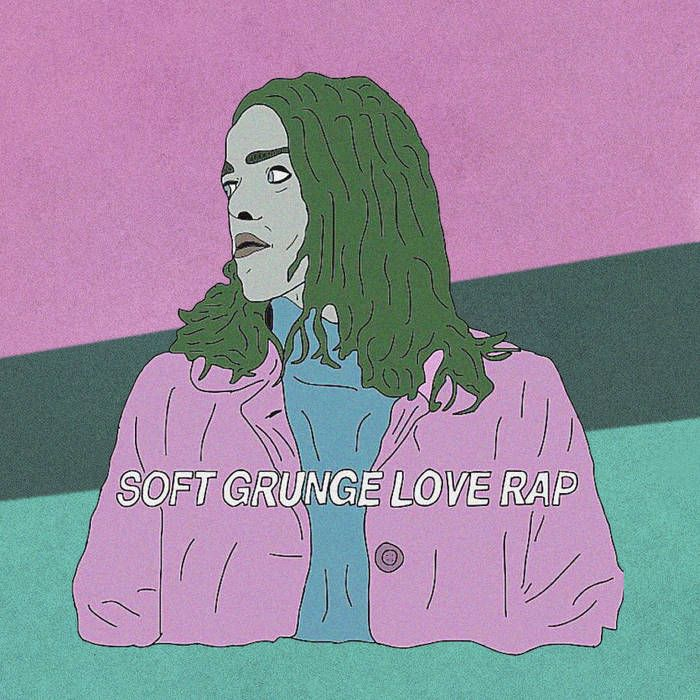 Soft Grunge Love Rap cover art