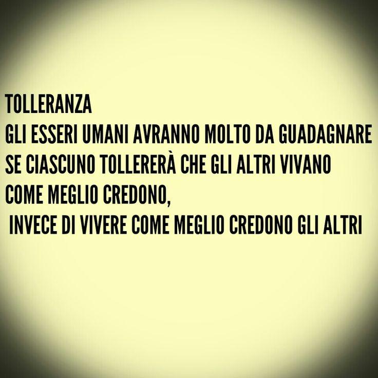 #Citazioni #Tolleranza