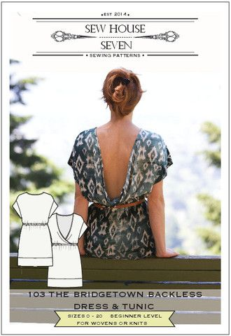 The Bridgetown Backless Dress & Tunic Sewing Pattern PDF $14 or Paper – Sew House Seven