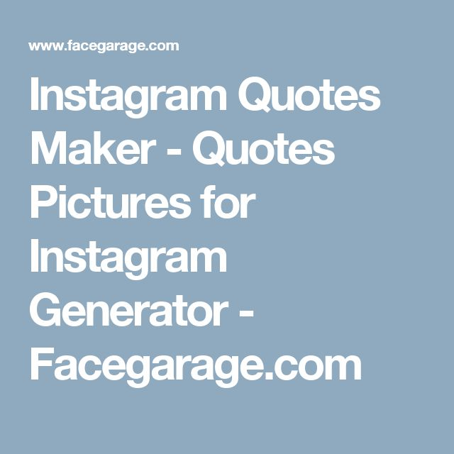 Instagram Quote Maker Gorgeous The 25 Best Quote Picture Maker Ideas On Pinterest  Create