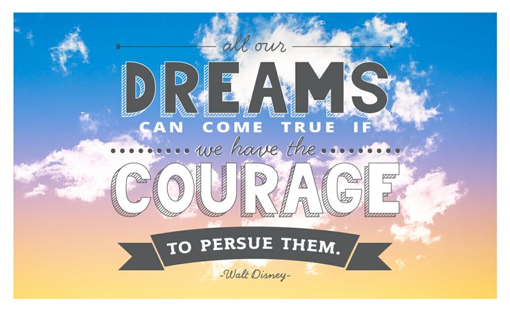 Walt Disney Quote by Lauren Proctor for Open Colleges #Dreams #Courage #Inspiration