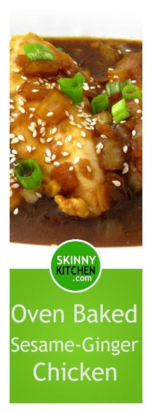 Oven Baked Sesame-Ginger Chicken. It's really quick to make and super delicious! Each serving has just 193 calories, 2g fat & 4 Weight Watchers SmartPoints. http://www.skinnykitchen.com/recipes/oven-baked-sesame-ginger-chicken/