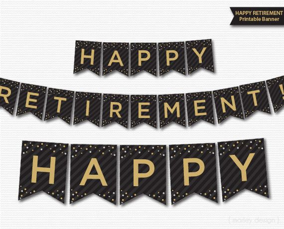 Retirement Banner Printable Black Gold Banner Happy Retirement Digital Download Confetti Retirement Decorations Retirement Party Decor by MarleyDesign on Etsy https://www.etsy.com/listing/261558811/retirement-banner-printable-black-gold