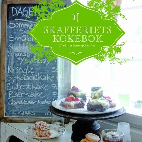 Skafferiets kokebok - Charlottes beste oppskrifter