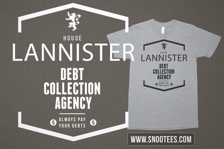 Lannister Debt Collection Agency T-Shirt - Game of Thrones #GameofThrones #GoTSeason6 #lannister #GoT #Tee #T-Shirt #Tshirt