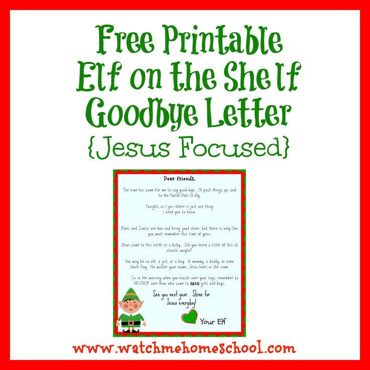 Free Printable Elf on the Shelf Goodbye Letter {Jesus Focused} - Watchmehomeschool