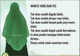 Belajar Menjadi Wanita Solehah Rasulullah Saw. bersabda : Dunia ini adalah perhiasan,dan sebaik-baik perhiasan adalah wanita sh...
